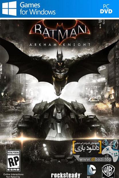 دانلود بازی نسخه فشرده Batman Arkham Knight برای PC