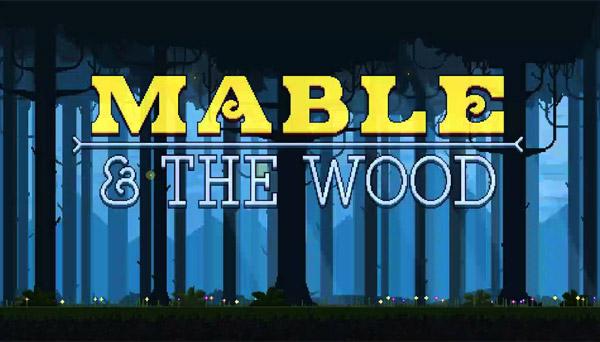 دانلود بازی نسخه فشرده Mable & The Wood برای PC