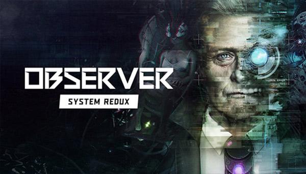 دانلود بازی نسخه فشرده Observer: System Redux برای PC