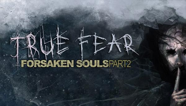 دانلود بازی نسخه فشرده True Fear Forsaken Souls Part 2 برای PC